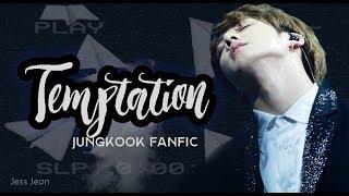 Temptation [Jungkook FF] - Episode 1