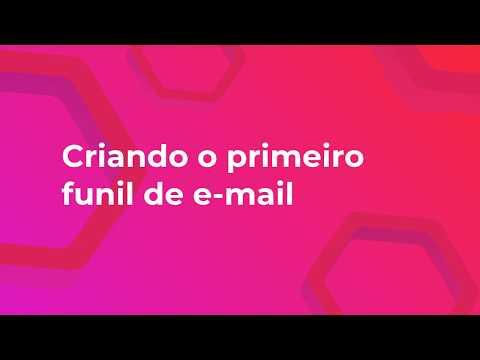 04 - Criando o primeiro funil de e-mail