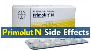 Primolut N Side Effects