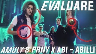 Evaluare - Amuly & PRNY x abi - ABILLI (Official Video)