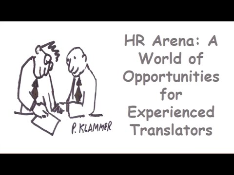 The International Human Rights Arena: A World of Opportunities for Experienced Translators