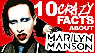 10 Crazy Facts About Marilyn Manson
