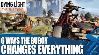 Dying Light: The Following - How The New Buggy Gameplay Changes Everything!