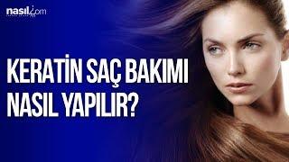 Keratin Saç Bakımı Nasıl Yapılır? | Bakım-Güzellik | Nasil.com
