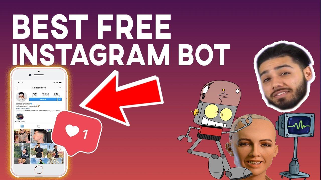 Best FREE Instagram Bot Of 2019