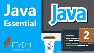 Видео курс Java Essential. Урок 2. Классы и объекты.