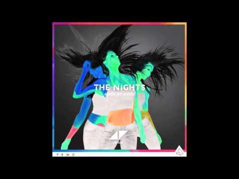 Avicii  The Nights Avicii  Avicii Remix