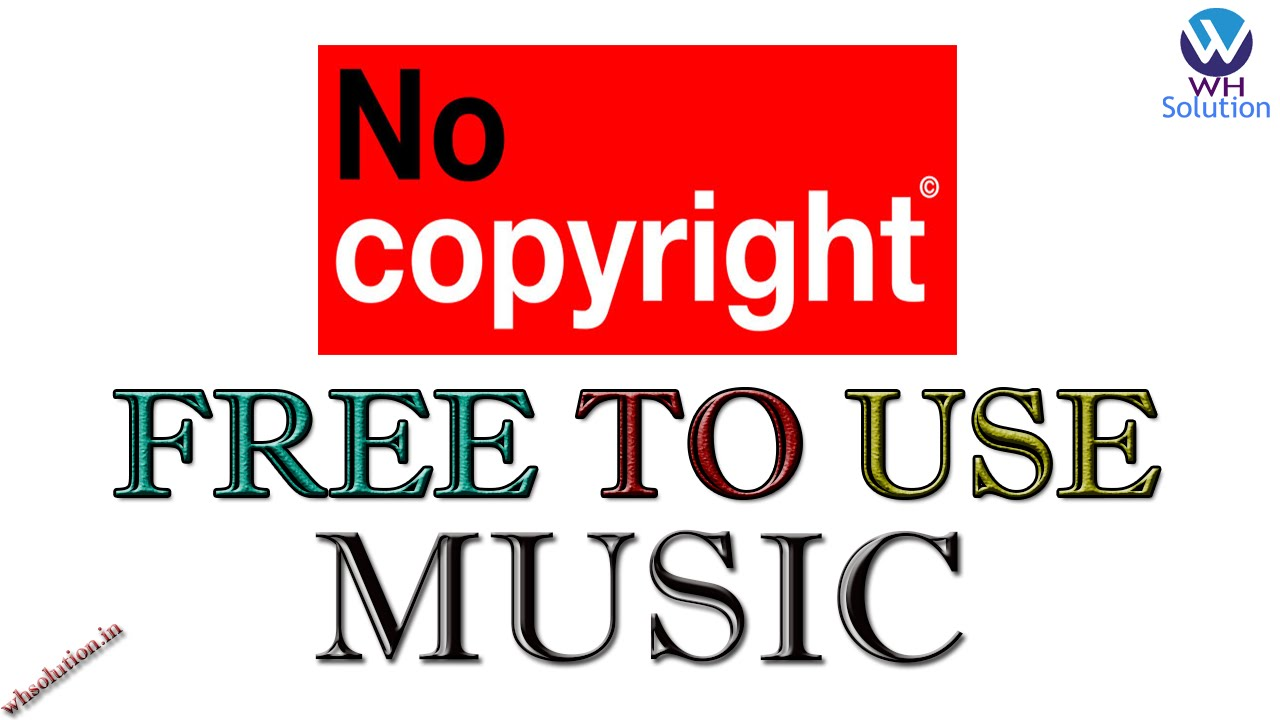 Free To Use Music For Youtube Royalty Free Copyright Free Songs Hindi Urdu Youtube