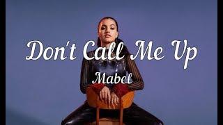 Download lagu Clean Lyrics Mabel Don t Call Me Up MP3