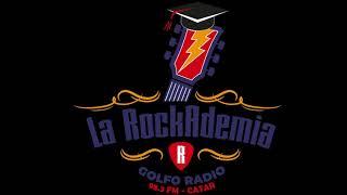 La Rockademia - Golfo Radio - Program #2