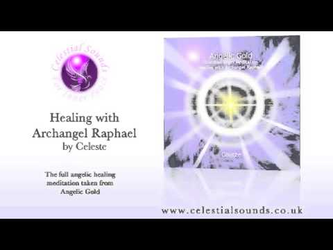 Angelic Healing with Archangel Raphael by Celeste