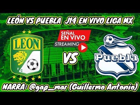 LEÓN VS PUEBLA  EN VIVO LIGA MX JORNADA 14 (NARRACIÓN DE RADIO)