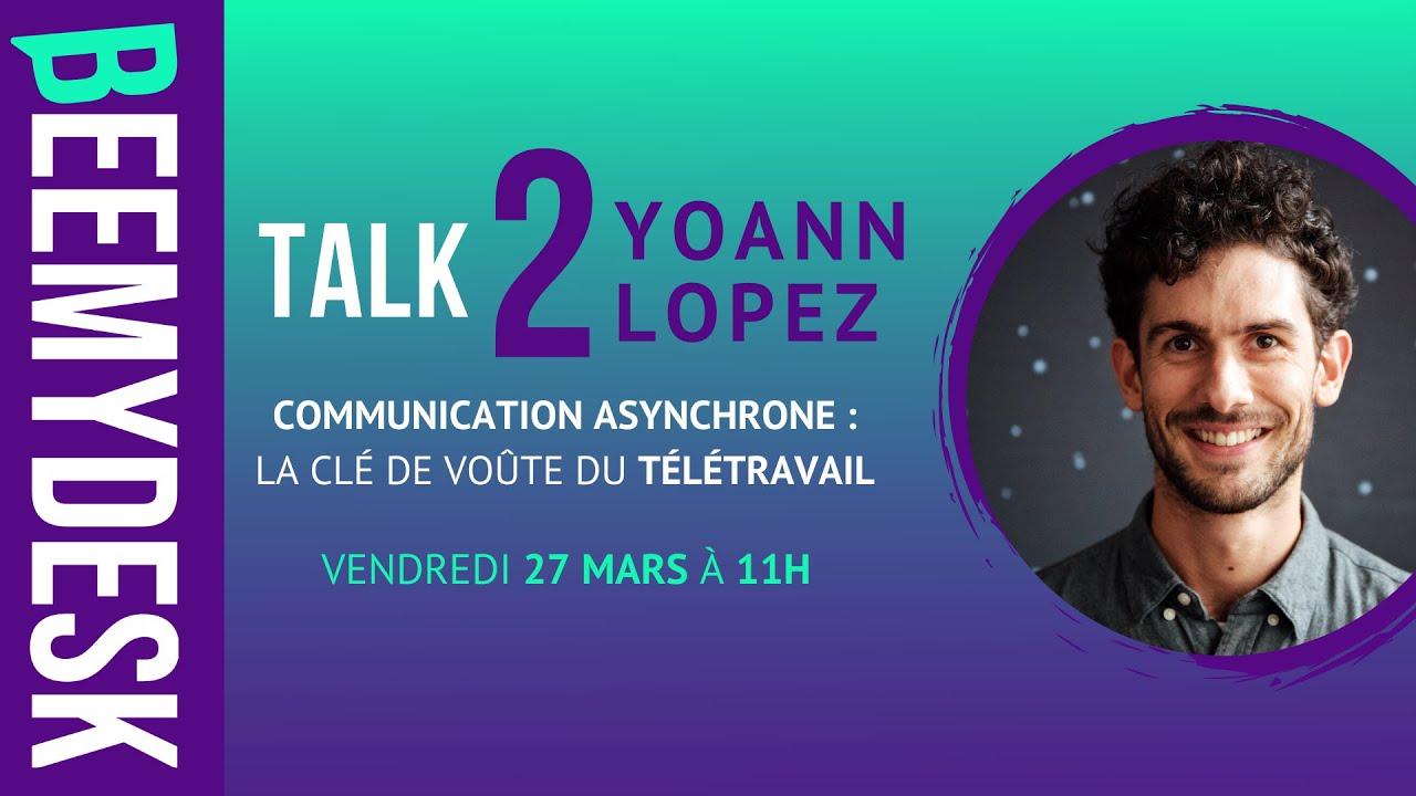 Communication asynchrone : la clé de voûte du télétravail