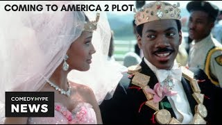 'Coming To America 2' Gets 2020 Release Date & Plot - CH News