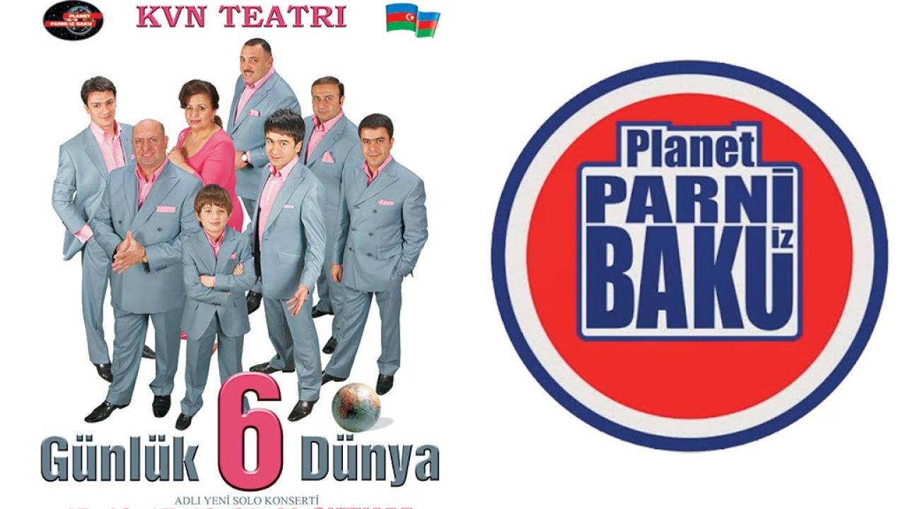 6 Günlük Dünya - Planet Parni iz Baku (2007, Tam versiya)