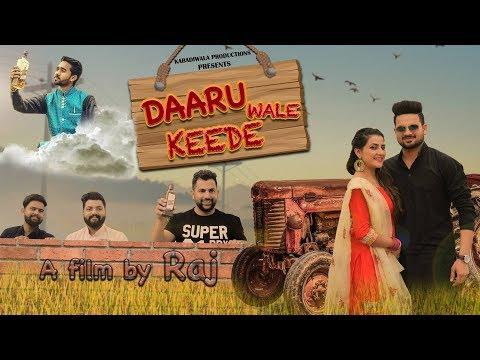 Daaru Waale Keede | Latest Music Video 2018 | Kabadiwala Production | New Punjabi Song 2018
