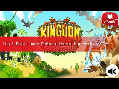 Top 5 Best Tower Defense Games For Android/iOS For Free To Play