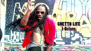 I-Octane-Ghetto Life