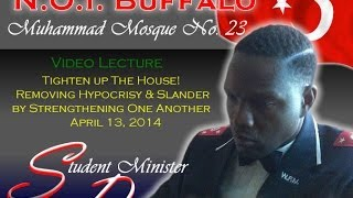 Tighten Up The House! Removing Hypocrisy & Slander - Dahveed Muhammad - April 13, 2014