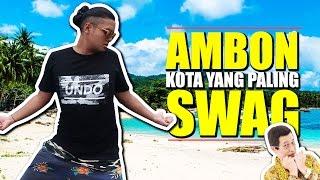 MENJELAJAH INDONESIA TIMUR | AMBON, MALUKU