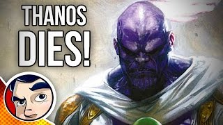 Annihilation : Death of Thanos - Complete Story