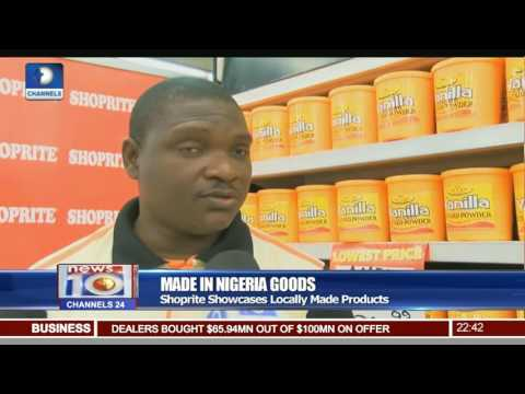 Made In Nigeria Goods: Shoprite Showcases Locally Made Products