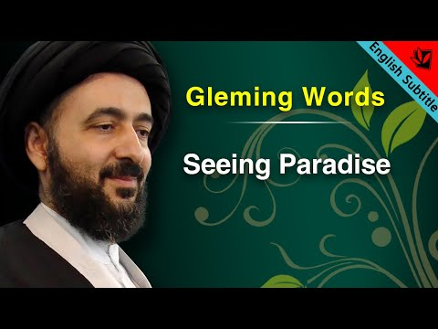 Gleaming Words - Seeing Paradise - Ayatollah Sayed Mohammad Redha Shirazi
