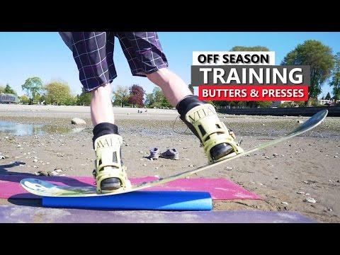 Butters & Presses - Off Season Snowboard Training