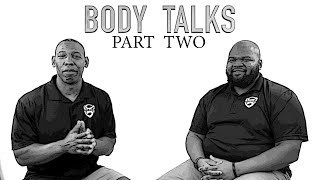 Body Talks Part Two: A Discussion of Redemptive Ethnic Unity