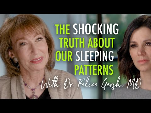mind-blowing-facts-about-our-sleep-habits-with-dr.-felice-gersh