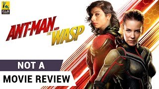 Ant-Man and the Wasp  | Not A Movie Review | Sucharita Tyagi | Film Companion