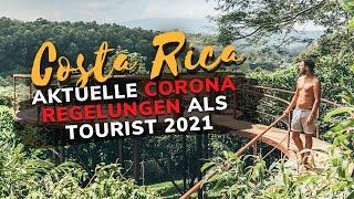 Costa Rica 2021 aktuelle Covid Einreisebestimmungen & Corona Situation | Costa Rica Urlaub