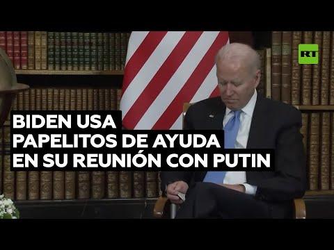 Biden preparó unos papelitos de ayuda para su encuentro con Putin