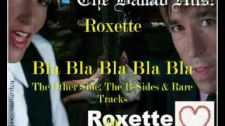 Roxette - Bla Bla Bla Bla Bla (You Broke My Heart) [The Pop Hits album version]