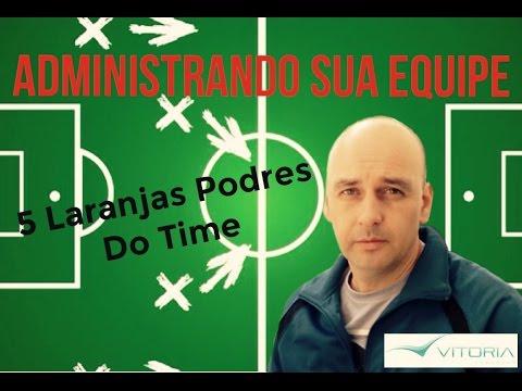 5 Laranjas Podres do Time - Futebol, Society e Futsal
