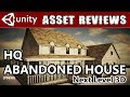 Unity3D Asset Kit Reviews - Abandoned House Model!