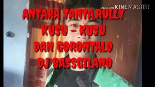 DJ BASSGILANO -  RULLY, TANTA DAN KUSU - KUSU