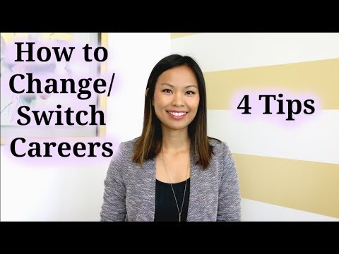 How to Change Careers - 4 Tips to a Successful Career Change