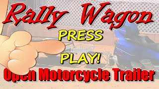 Rally Wagon - A Pull-Behind Open Motorcycle Cargo Trailer