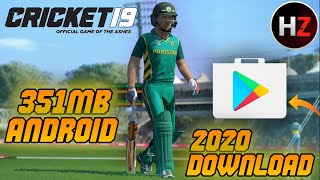(351MB) Cricket 19 Game Download Now For Android | How To Download Cricket 19 On Android Free 2020