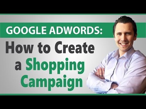 Google AdWords: How to Create a Merchant Center Shopping Cam