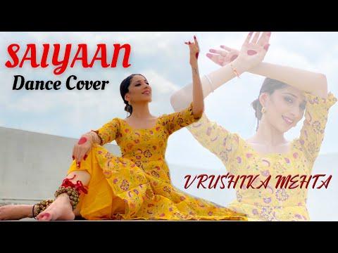 Saiyaan Dance Cover   Vrushika Mehta