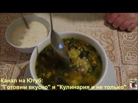 Наш Рецепт. Вкусные рецепты » Грибной суп с перловкой