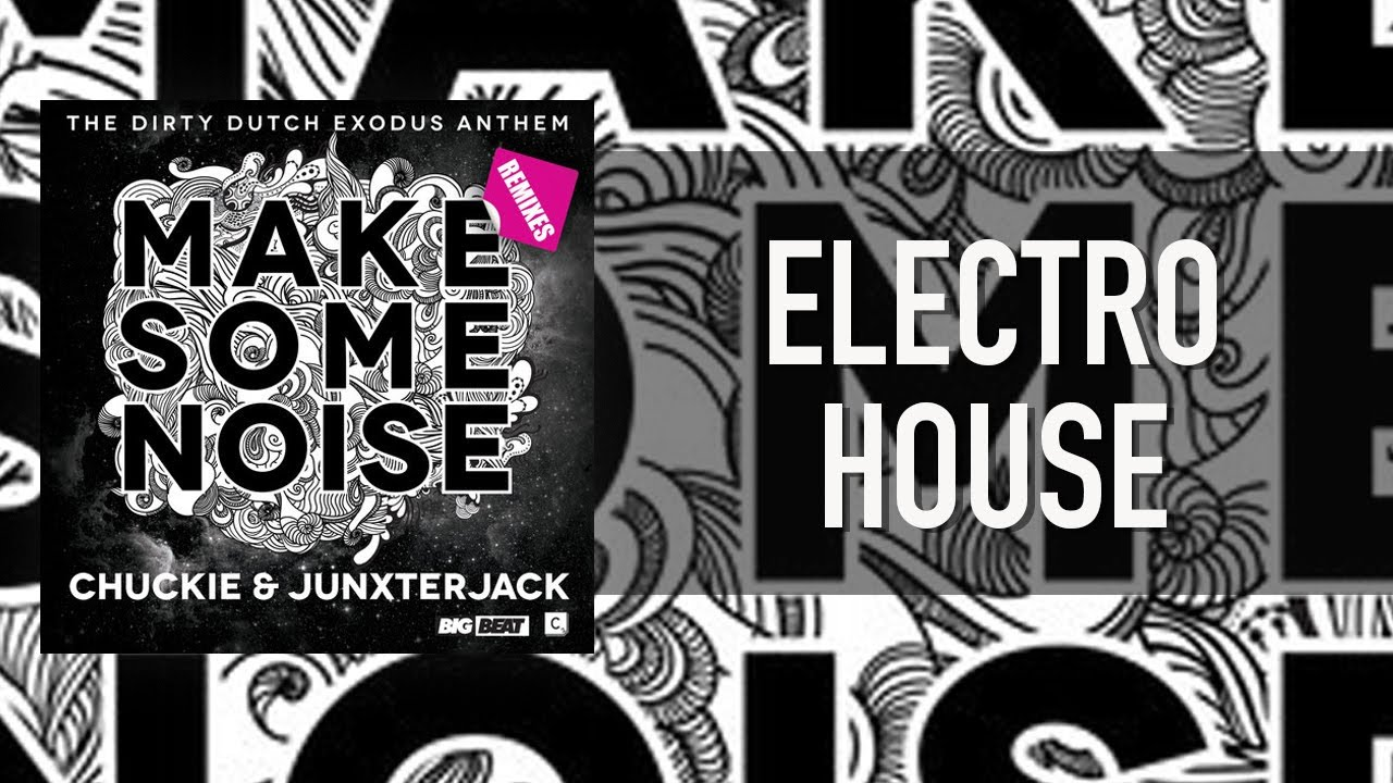 Chuckie & JunxterJack - Make Some Noise [CR2]