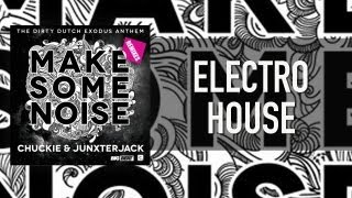 OFFICIAL: Chuckie & Junxterjack - Make Some Noise