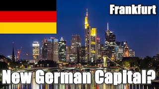 While not the capital of germany, frankfurt has busiest airport in country and is located core region europe. so why import...