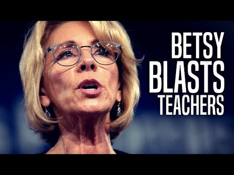 Betsy DeVos Implies Striking Teachers in Oklahoma Don't Care About Students