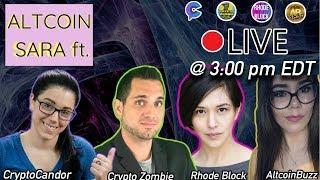 Altcoin Buzz Ladies | Live w Crypto Zombie, CryptoCandor, & Rhode Block!