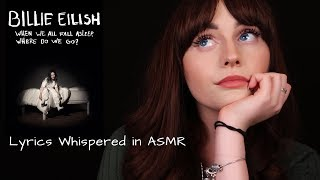 Baixar [ASMR] Billie Eilish -When We All Fall Asleep, Where Do We Go? Whispered Lyrics