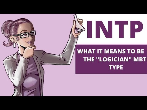"""INTP Explained: What it means to be the """"Logician"""" MBTI Type"""